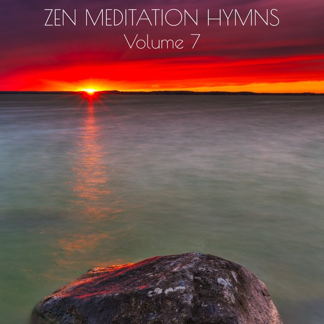 Zen Meditation Hymns, Vol. 7