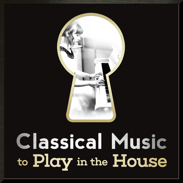 Classical Music to Play in the House