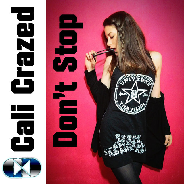 Cover art for album Don't Stop by Cali Crazed