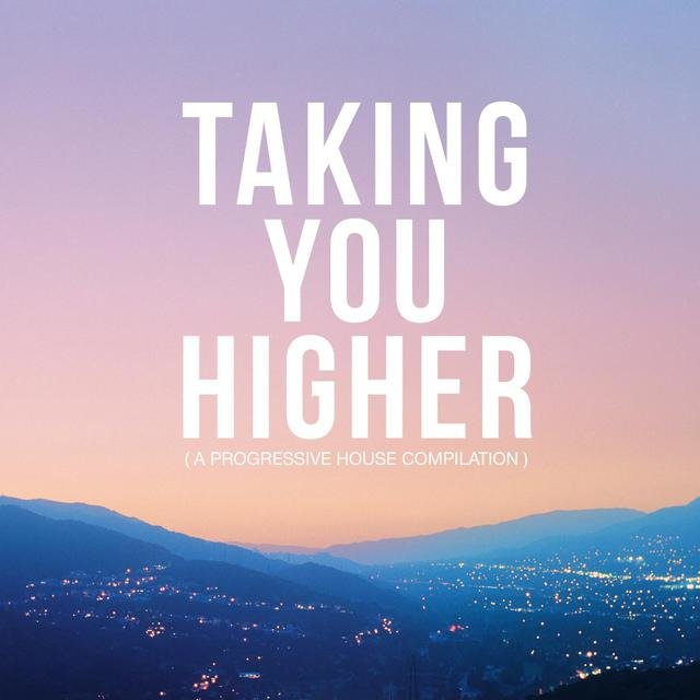 Taking You Higher