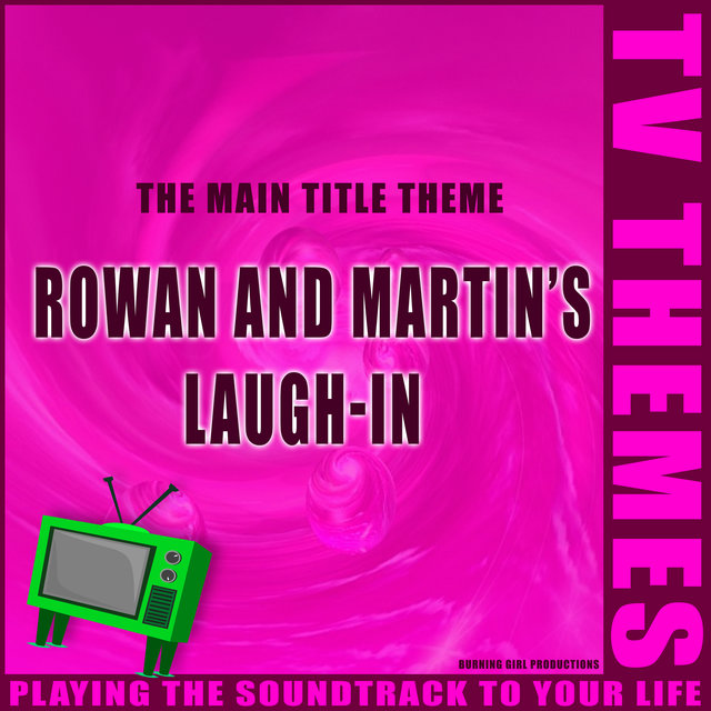 Rowan and Martin's Laugh-In - The Main Title Theme