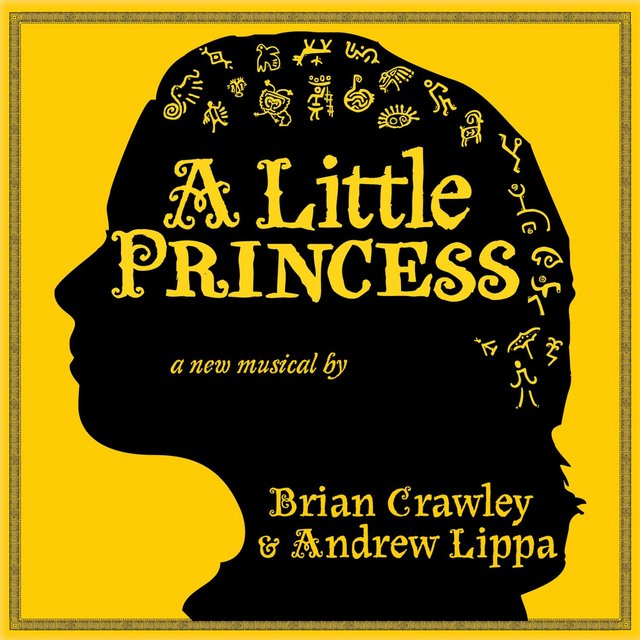 A Little Princess: The Musical (Original Broadway Cast Recording)