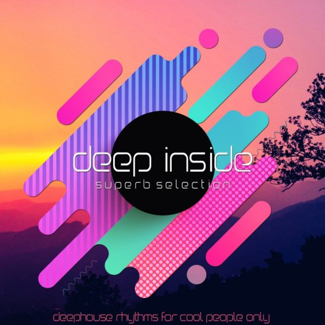 Deep Inside (Deephouse Rhythms for Cool People Only)