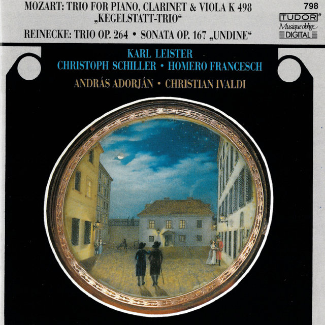 Mozart: Piano Trio in E-Flat Major - Reinecke: Piano Trio in A Major & Flute Sonata in E Minor