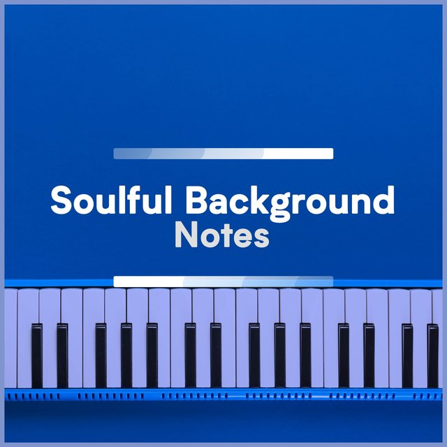Soulful Background Piano Notes