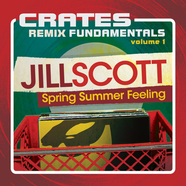 Crates: Remix Fundamentals Volume 1 (Spring Summer Feeling)