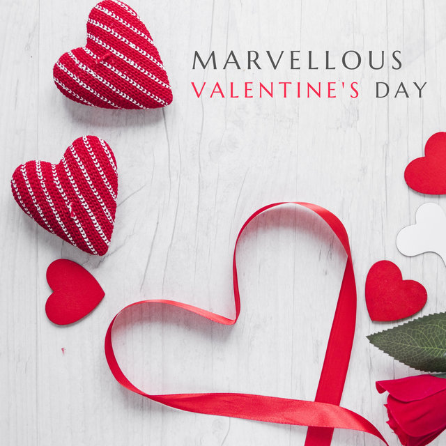Marvellous Valentine's Day – Jazz for Romantic Dates & Sensual Background to Fall in Love at First Sigh