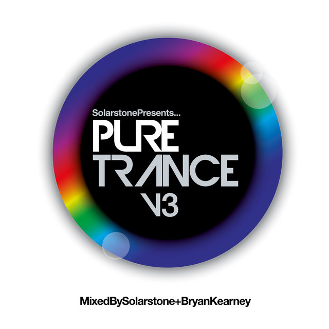 Solarstone presents Pure Trance 3 - Mixed By Solarstone & Bryan Kearney