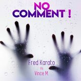No Comment (Extended Remix)