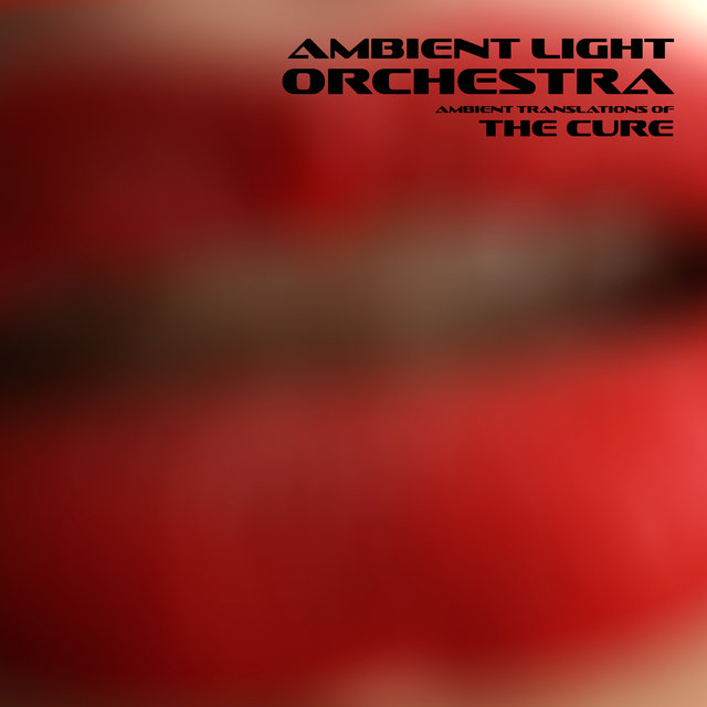 Ambient Translations of The Cure