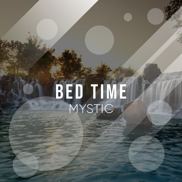 # 1 Album: Bed Time Mystic