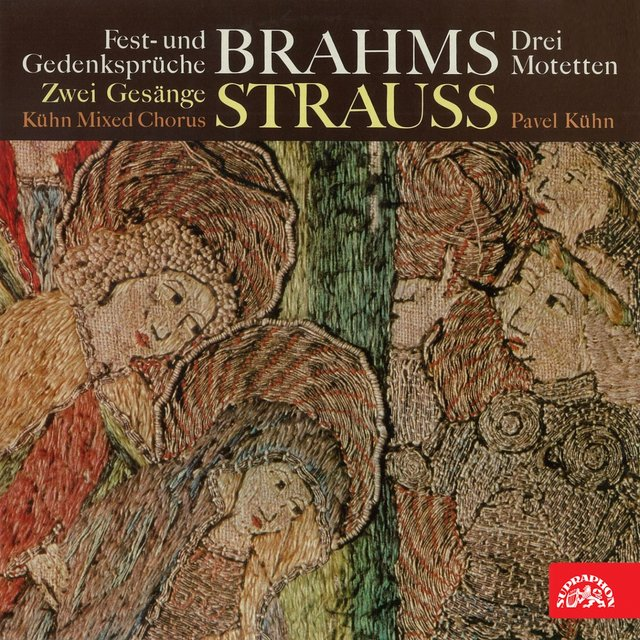 Brahms and Strauss: Choruses