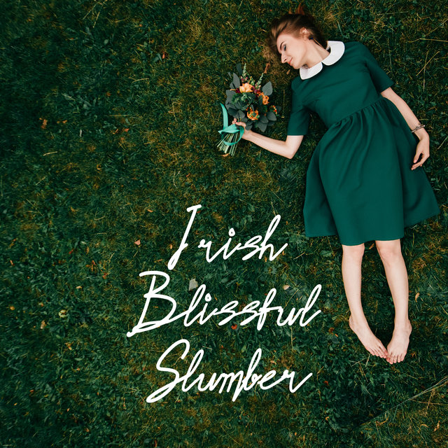 Irish Blissful Slumber (New Age Celtic Healing Music)
