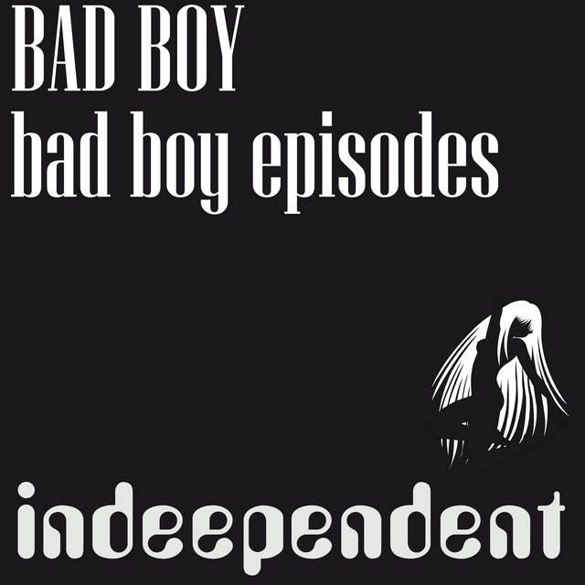 Bad Boy Episodes