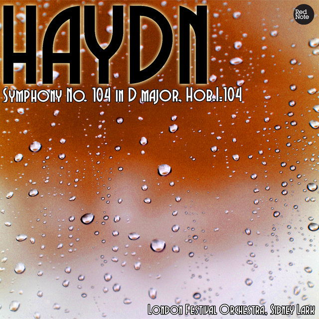 Haydn: Symphony No. 104 in D major, Hob.I:104