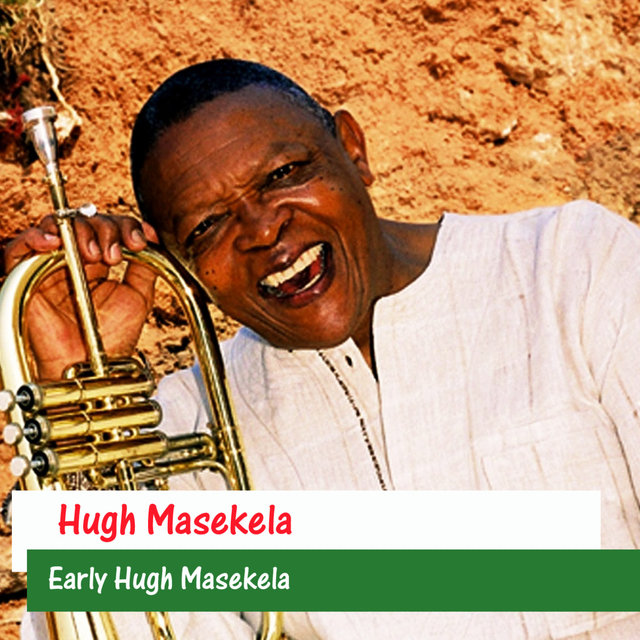 Early Hugh Masekela