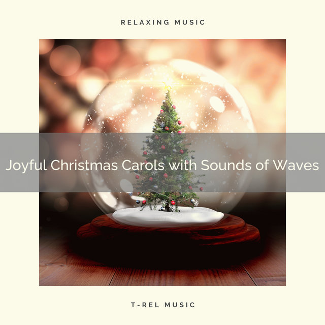 Joyful Christmas Carols with Sounds of Waves