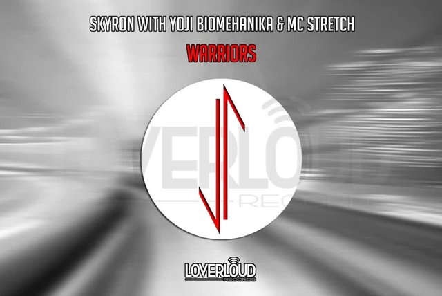 Skyron, Yoji Biomehanika, Mc Stretch - Warriors - Official Preview (Loverloud Records)