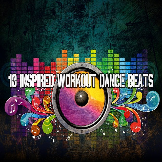 10 Inspired Workout Dance Beats