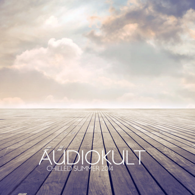 Audiokult Chilled Summer 2014