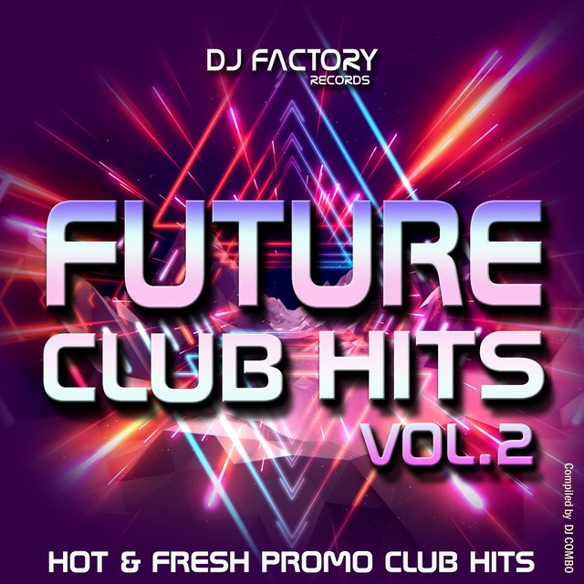 Future Club Hits Vol. 2
