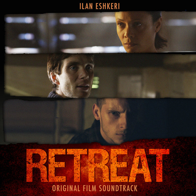 The Retreat: Original Film Soundtrack