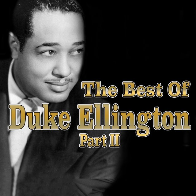 The Best of Duke Ellington, Part II