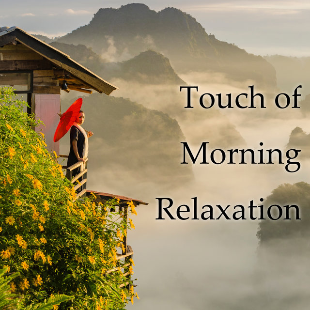 Touch of Morning Relaxation - Jazz Groove, Instrumental Jazz, Piano Jazz Music, Relaxing Jazz, Mellow Jazz
