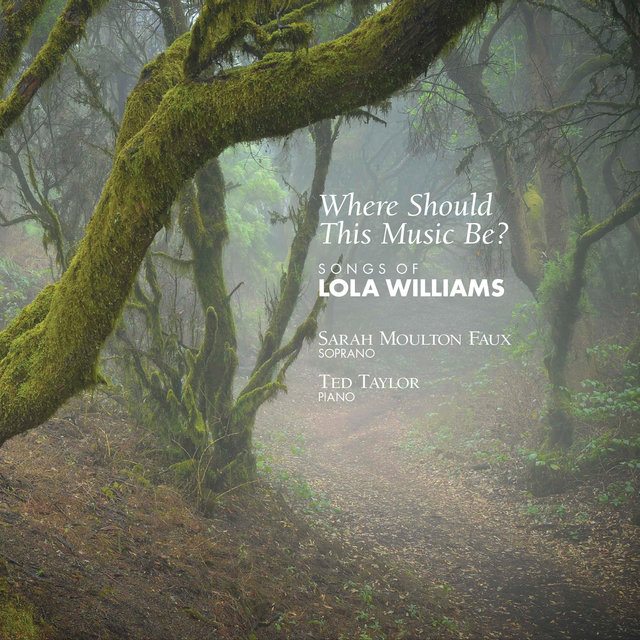 Where Should This Music Be? - Songs of Lola Williams