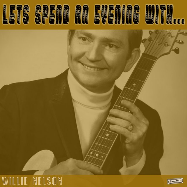Let's Spend an Evening with Willie Nelson