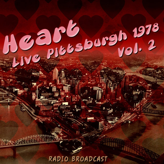 Heart Live Pittsburgh 1978, Vol. 2