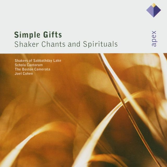 Simple Gifts - Shaker Chants & Spirituals  -  Apex