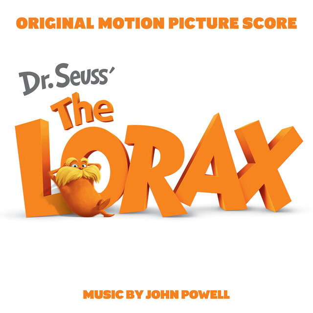Dr. Seuss' The Lorax (Original Motion Picture Score)