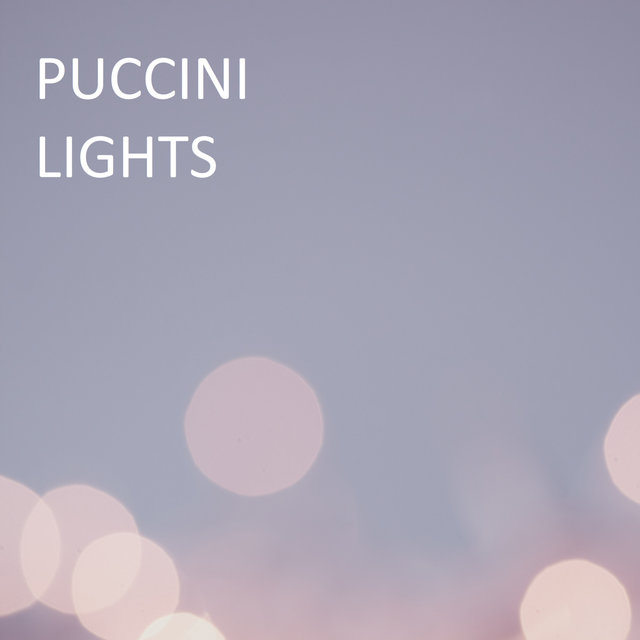 Puccini - Lights