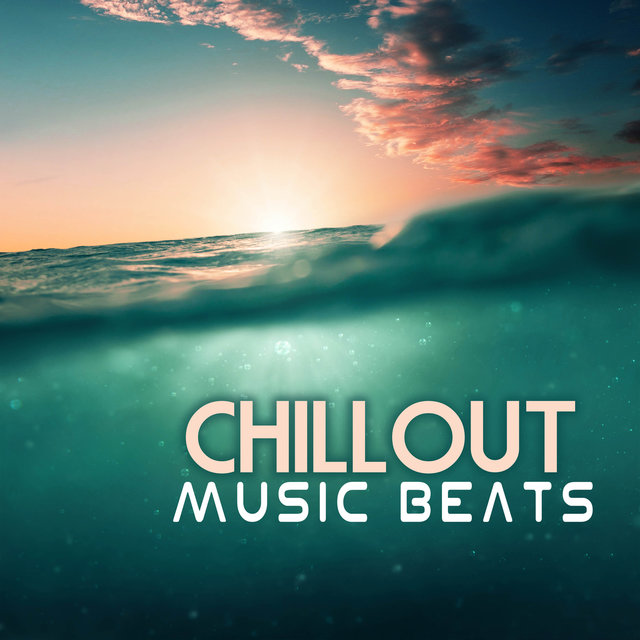 Chillout Music Beats - Hot Music Selection