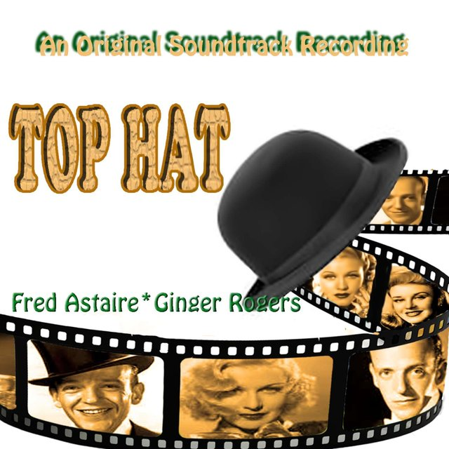 Top Hat (Original Motion Picture Soundtrack)