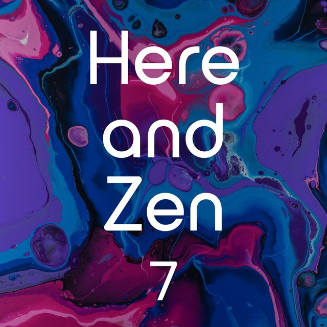 Here and Zen, Vol. 7