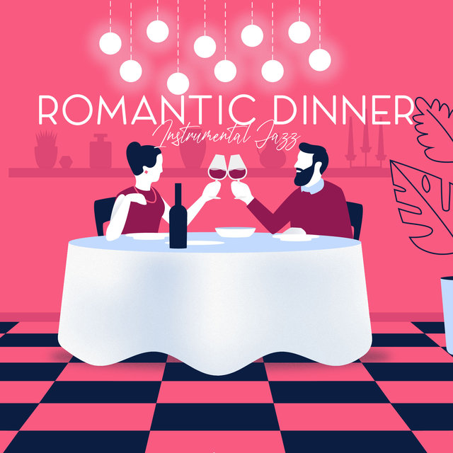 Romantic Dinner Instrumental Jazz