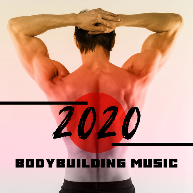 Bodybuilding Music 2020
