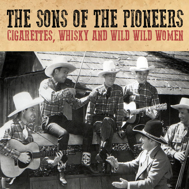 Cigarettes, Whisky and Wild Wild Women
