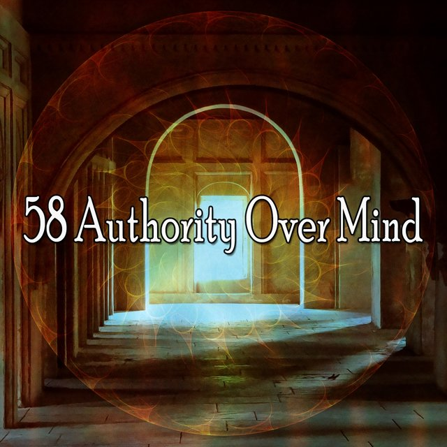 58 Authority over Mind