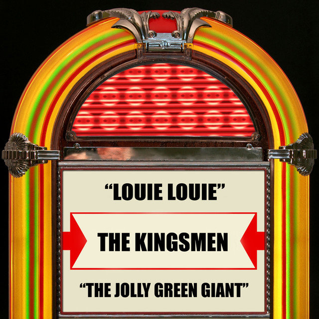 Louie Louie / The Jolly Green Giant