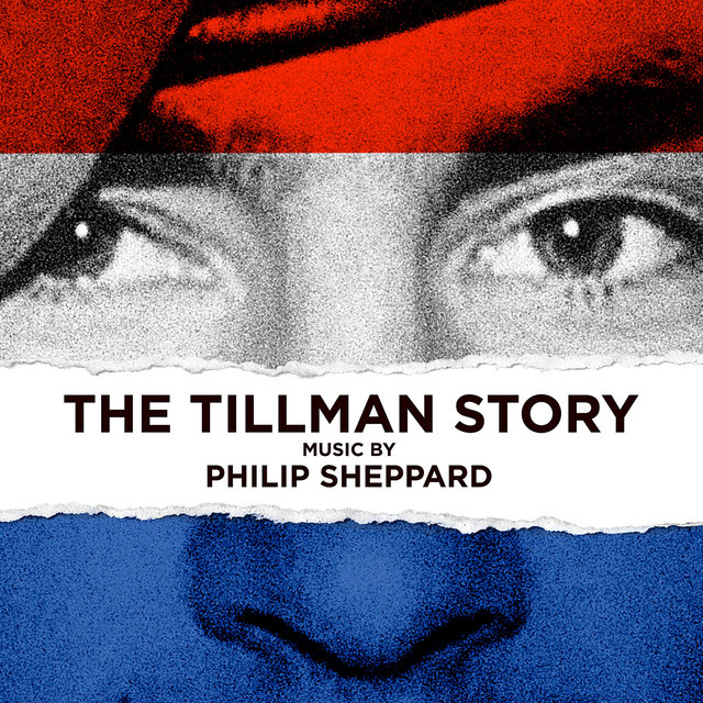 The Tillman Story (Original Motion Picture Score)