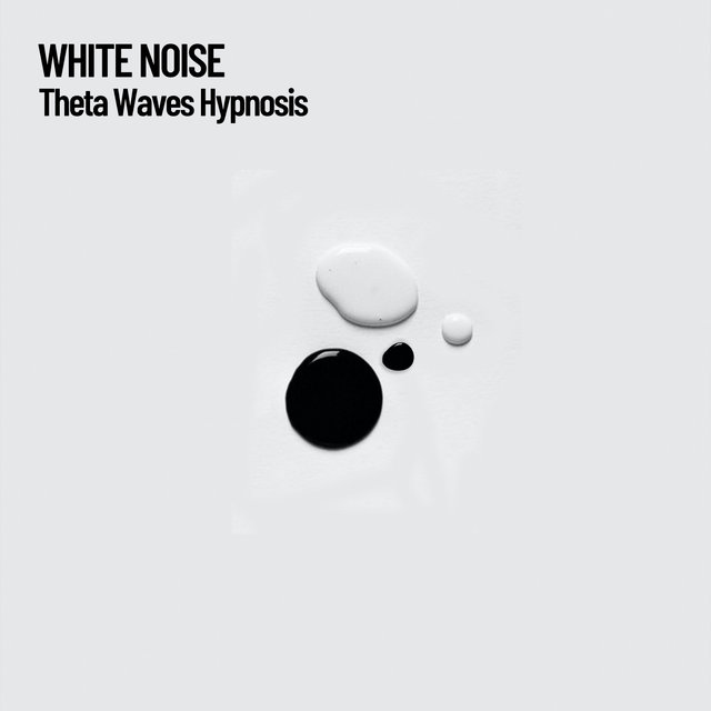 White Noise: Theta Waves Hypnosis