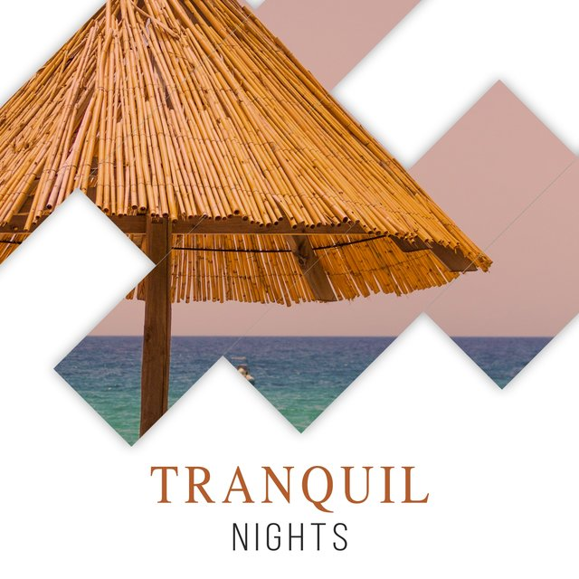 #Tranquil Nights