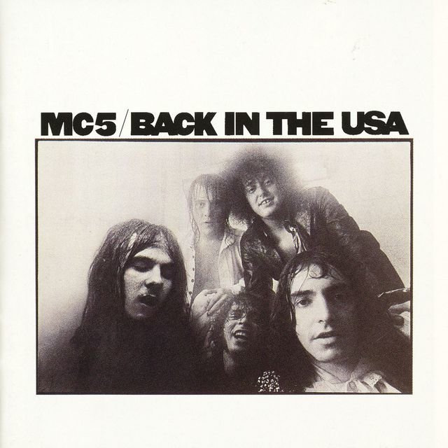 Cover art for album Back In The USA by MC5