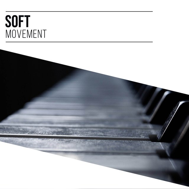 Soft Chillout Therapy Movement