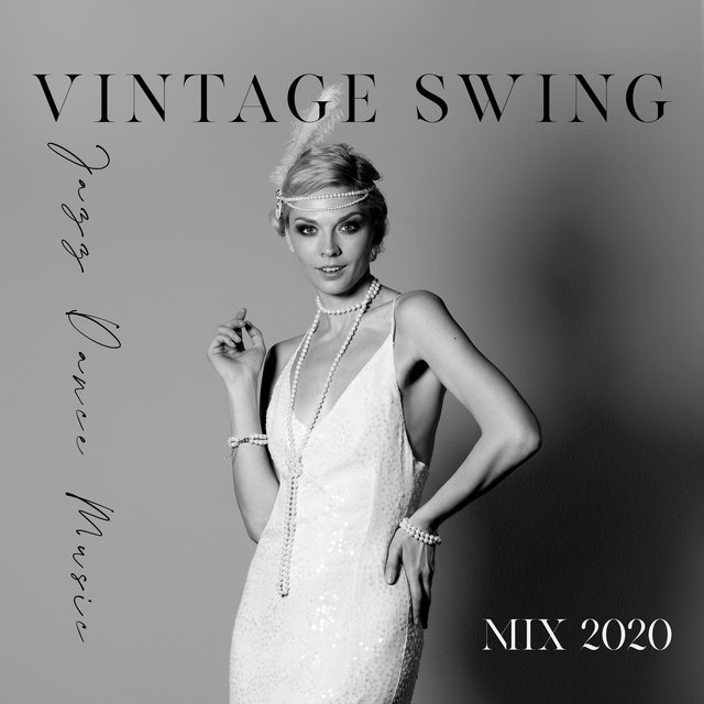 Vintage Swing Jazz Dance Music Mix 2020