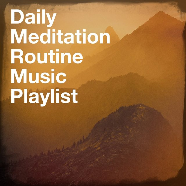 Daily meditation routine music playlist