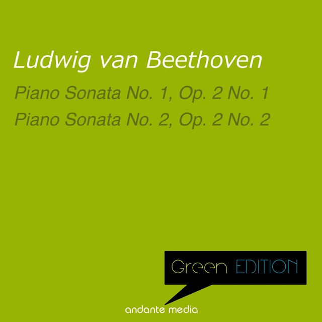 Green Edition - Beethoven: Piano Sonatas Nos. 1 & 2